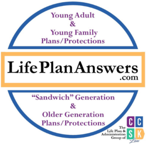 CCSK Law-Life Plan Answers More than estate planning elder law probate